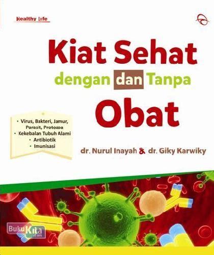 Sehat Dengan Al Quran bukukita kiat sehat dengan dan tanpa obat