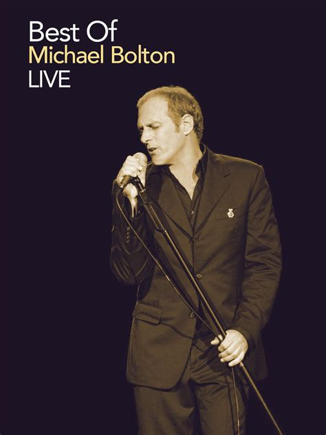 michael bolton the best of best of michael bolton live on prime
