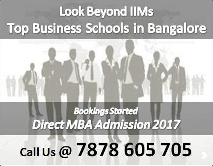Top B Schools In Bangalore For Mba by Look Beyond Iims Top Business Schools In India Other
