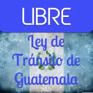 Ley de tr 225 nsito de guatemala android apps on google play