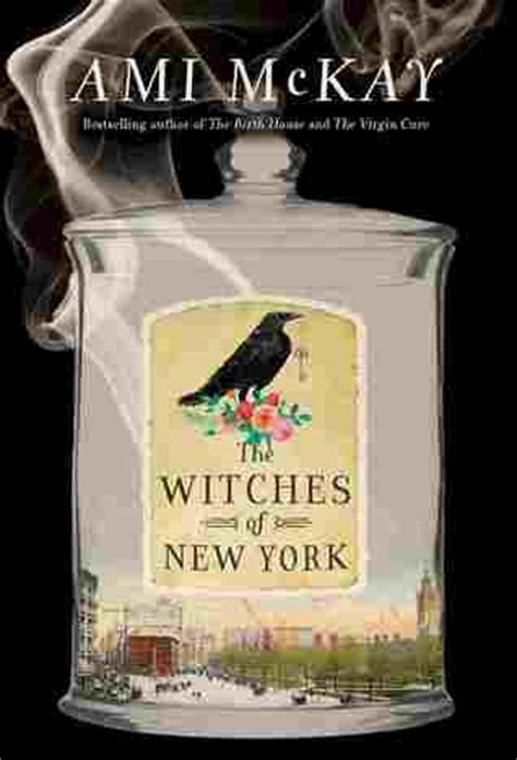 like a witch s brew books the witches of new york by ami mckay reviews discussion