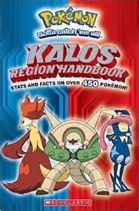 pokemon kalos region handbook pok 233 mon scholastic editorial 9780545646024 amazon books