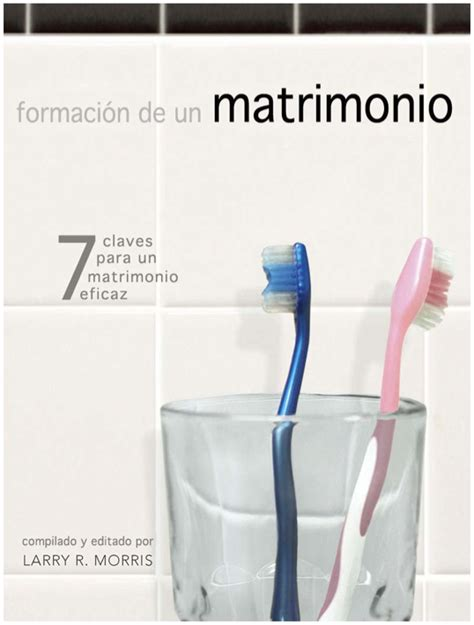 libro historia de un matrimonio pdf 7 claves para un matrimonio eficaz revista la fuente
