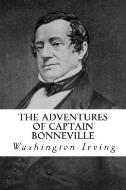 the adventures of captain bonneville classic reprint books the adventures of captain bonneville by washington irving