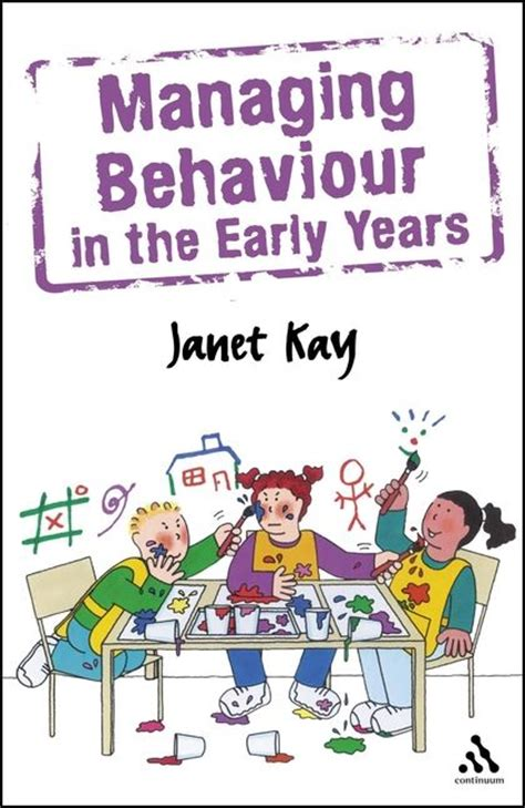 managing behaviour   early years janet kay continuum
