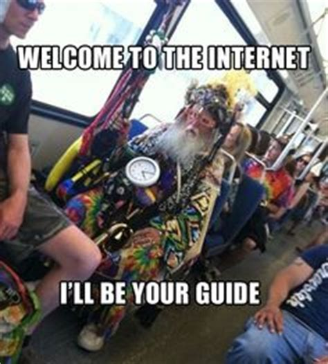 Internet Guide Meme - welcome to the internet i ll be your guide best of on