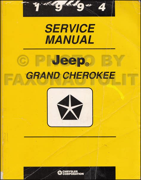 manual jeep 1994 jeep grand cherokee repair shop manual original