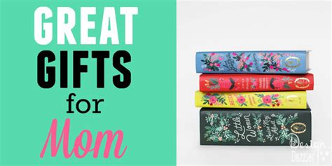 great gifts for mom 20 fantastic mother s day gifts for under 50 design dazzle