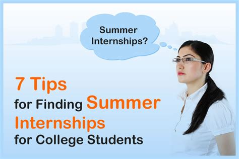 7 Tips On Finding A by Summer Internship Tips For College Students Jobcluster