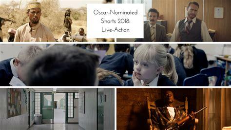 film oscar online oscar nominated shorts 2018 live action ifc center
