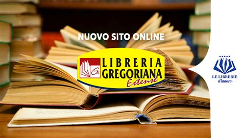 libreria gregoriana libreria gregoriana estense recensioni