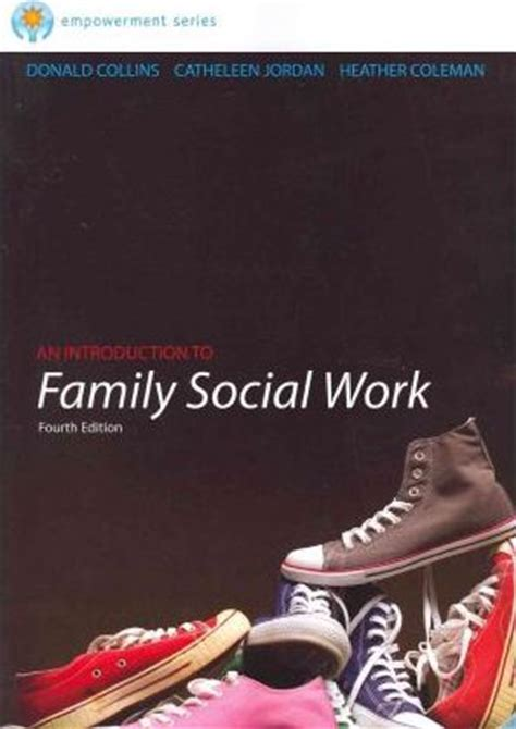 empowerment series introduction to social work and social welfare empowering cole empowerment series an introduction to family