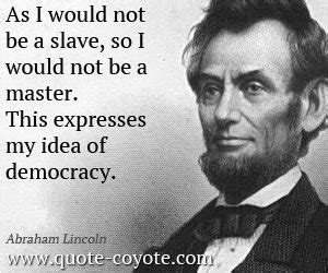 abraham lincoln about democracy 13 answers what was abraham lincoln s definition of