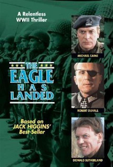 The Eagle Has Landed by The Eagle Has Landed 1976 Cine