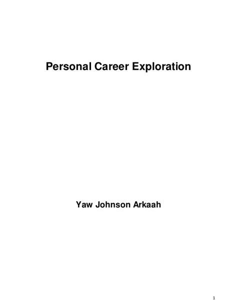 Career Exploration Essay by My Career Exploration
