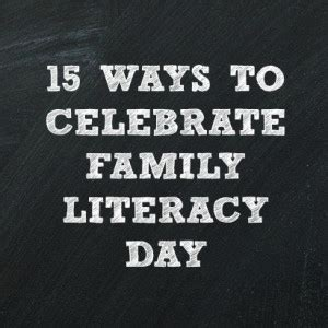 themes for reading day 15 ways to celebrate family literacy day