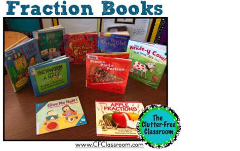 fraction picture books fraction books math literature clutter free classroom