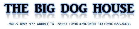 the big dog house aubrey tx low cost vaccines in denton tx affordable pet friendly mobile vaccines and mobile