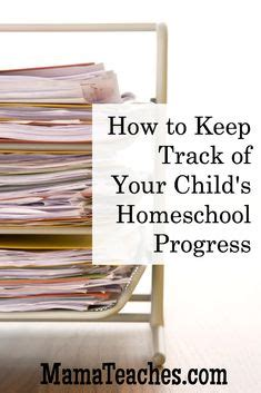 7 Ways To Keep Track Of Your Child by 1000 Images About Homeschool Record Keeping On