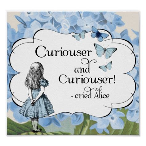 Curiouser And Curiouser by In Quotes Curiouser Quotesgram