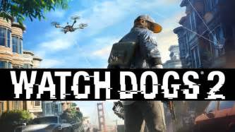 Watch Dogs 2 Pc Giveaway - watch dogs 2 welcome to dedsec story trailer released
