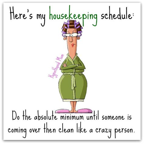 Housekeeping Meme - 17 best housework quotes on pinterest funny cleaning