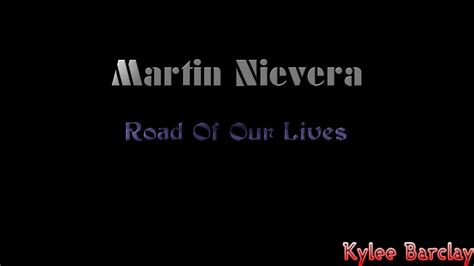 lyrics martin nievera martin nievera road of our lives song lyrics