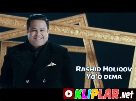 rashid holiqov yo'q dema (video klip) » Скачать музыку