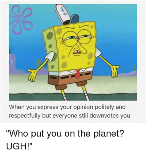 Who Put You On The Planet Meme - who put you on the planet meme 28 images who put you