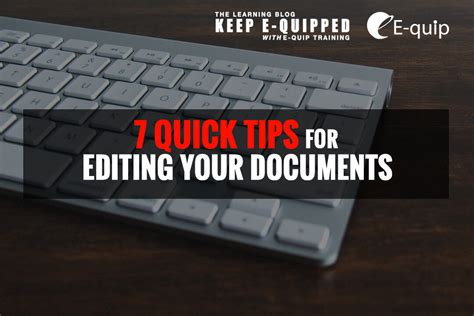 7 Tips On Being An Editor by 7 Tips For Editing Your Documents E Quip Ltd