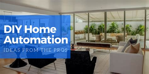 diy home automation ideas from the pros primetime