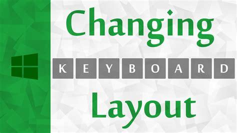 layout creator windows change keyboard layout on windows 10