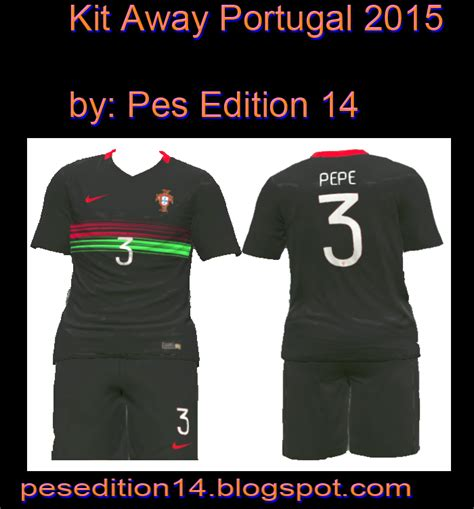 Portugal Away Pi mar 231 o 2015 pes edition 2014