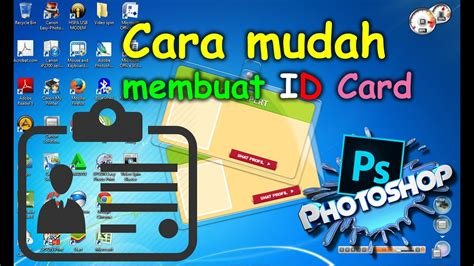cara membuat id card youtube cara mudah membuat id card di photoshop youtube