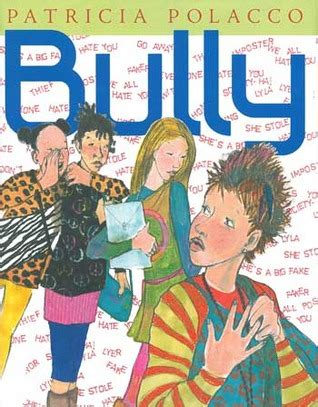 bully at school a bully s perspective books bully by polacco