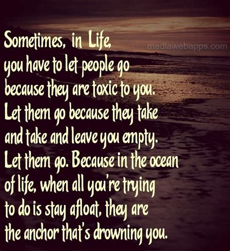 sometimes you have to let go quote toxic people les brown toxic people sometimes you have to let go