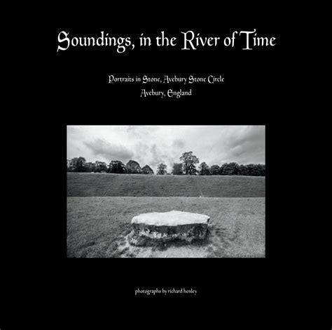 soundings in the river of time de henleygraphics libros de blurb espa 241 a