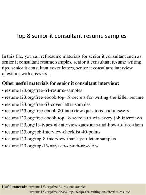 top 8 senior it consultant resume sles