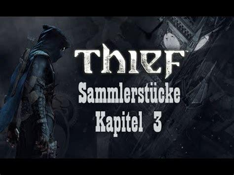 thief sammlerstücke kapitel 4 thief 4 sammlerst 252 cke r 228 tsel kapitel 3 schmutzige