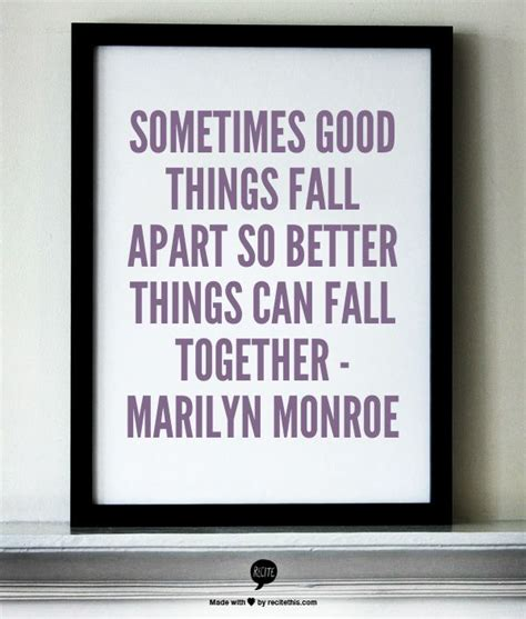 good things fall apart so better things can fall together pin by shnuggy on