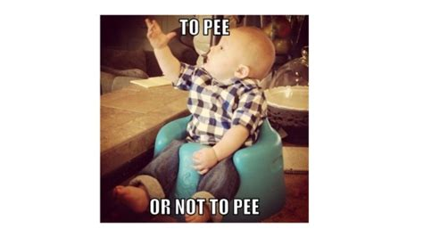 Pee Meme - to pee or not to pee baby meme jpg