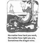 Cartoon Sometimes The Dragon Wins  Lapidary Apothegms