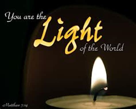 You Are The Light Of by 2013 4 6 2013 You Are The Light Of The World S