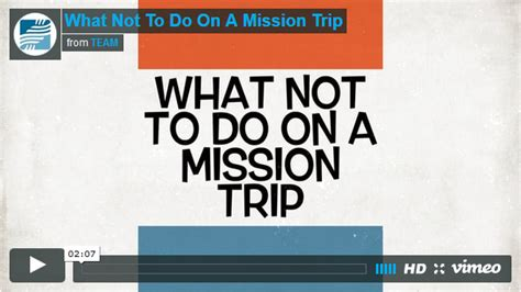 7 Things Not To Do When by Seven Things Not To Do On A Mission Trip Missions