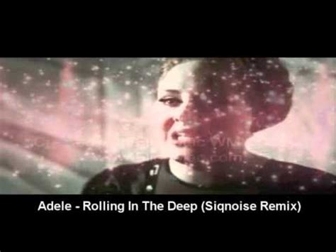 download mp3 adele rolling in the deep remix adele rolling in the deep siqnoise remix youtube