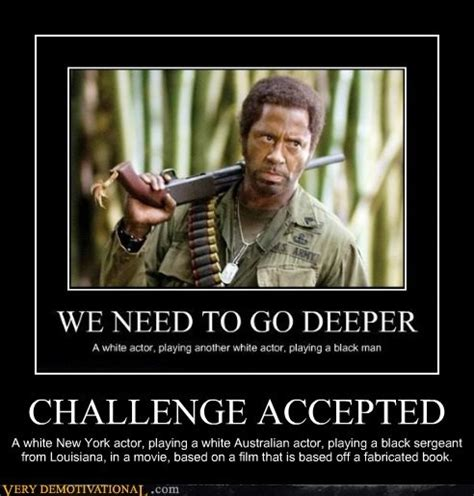 Tropic Thunder Meme - simple jack tropic thunder quotes quotesgram