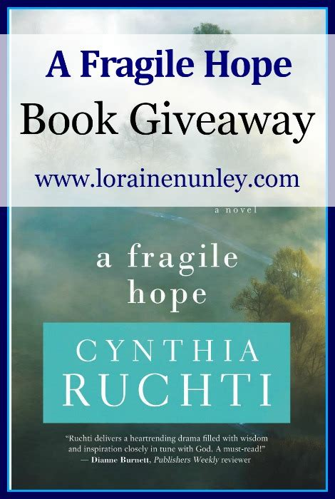 Book Giveaways 2017 - book giveaway a fragile hope by cynthia ruchti loraine d nunley author