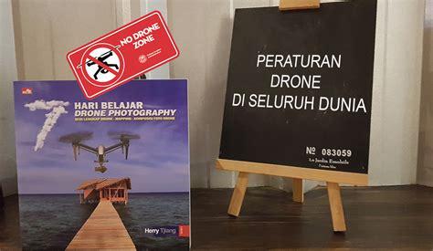 Drone Termahal Di Dunia regulasi drone di seluruh dunia herry tjiang herry tjiang