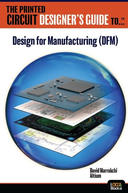 dfm design for manufacturing pdf the printed circuit designer s guide to dfm by david