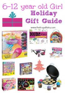 gifts for 6 12 year old girls 2013 holiday gift guide